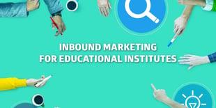Inbound Marketing for Education Institutes