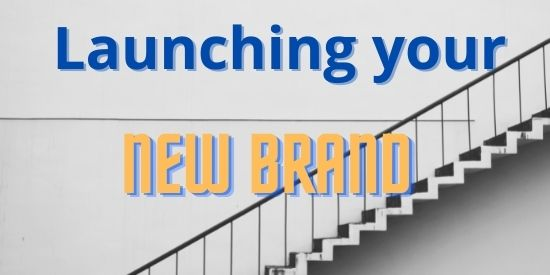launching your new brand