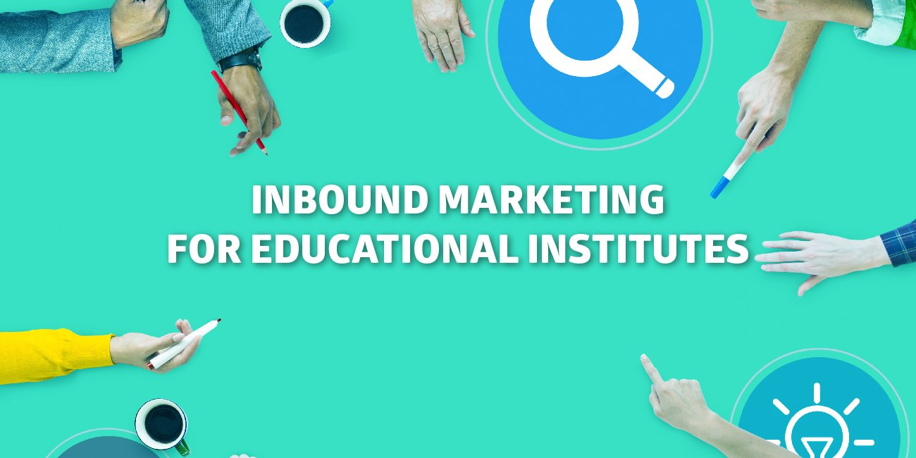 Inbound Marketing for Education Institutes